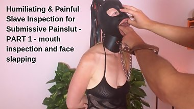 Humiliating & Painful Slave Inspection for Submissive Painslut - PART1